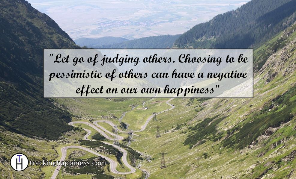 Let go of judging others to be happy